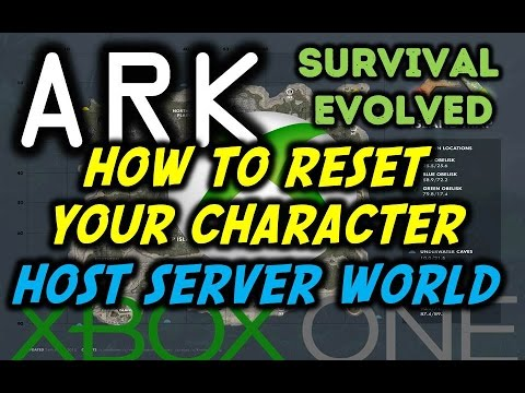 Ark Survival Evolved Xbox How To Reset Server/Non Dedicated Server ...