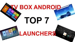 MIGLIORI 7 LAUNCHERS PER TV BOX ANDROID DISPONIBILI SUL PLAYSTORE!!!