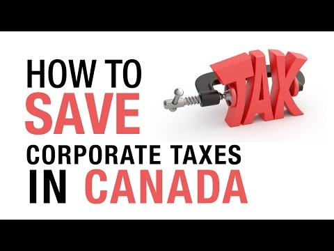 How To Save Corporate Taxes In Canada