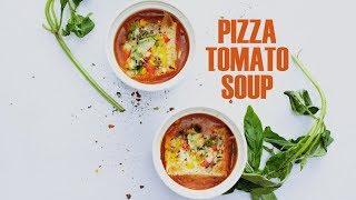 Video Pizza Tomato Soup Recipe   Easy & Quick Tomato Soup Recipe download MP3, 3GP, MP4, WEBM, AVI, FLV Juni 2018