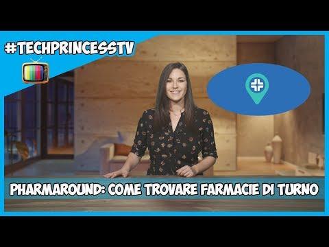Pharmaround: Come Trovare Farmacie Aperte E Di Turno 📺 #TechPrincessTV