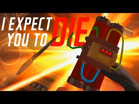 DEFUSING A BOMB IN VIRTUAL REALITY! I Expect You to Die VR Gameplay  