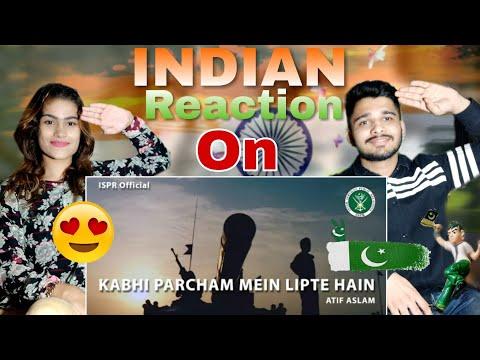 Kakbhi Parcham Main Lipte Hai | ATIF ASLAM | ISPR Song Reaction