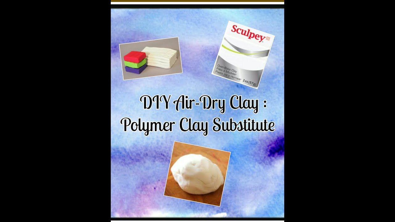 how to make your own modeling clay