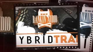 Rankin Audio - Hybrid Trap