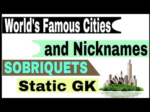 World's Famous Cities and their Nicknames  Static GK - Sobriquets  