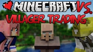 Villager Trading | Minecraft VS. Ep 10
