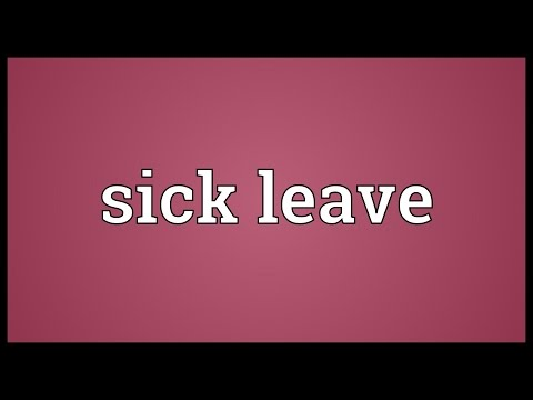 Sick leave Meaning