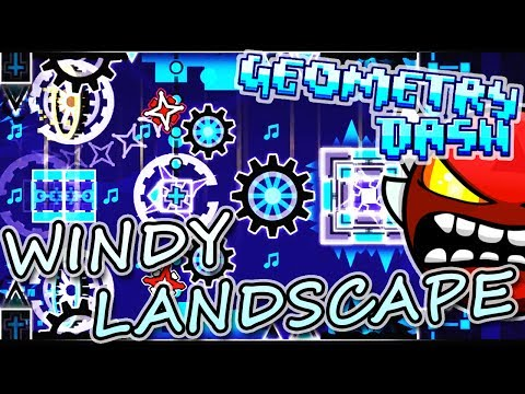 Geometry Dash | WINDY LANDSCAPE by Woogi ~ I'VE ALWAYS WANTED TO DO THIS!!!