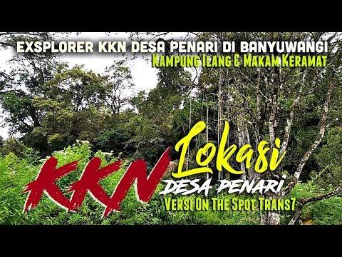 Lokasi KKN Desa Penari Versi On The Spot Trans7 di Banyuwangi Feat Bajidot Vlog