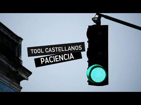 Tool Castellanos - Paciencia