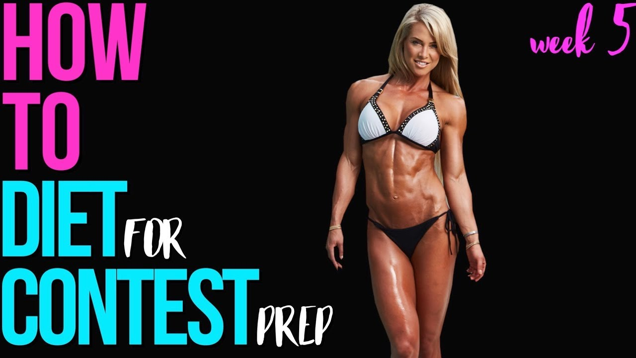 For 5 Week Diet Prep How To Contest gvIYf76yb