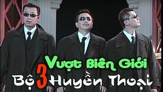 BỘ 3 HUYỀN THOẠI  | FILM HÀI VUI NHẤT MỌI THỜI ĐẠI |  Vân Sơn & Bảo Liêm & Việt Thảo| FULL HD