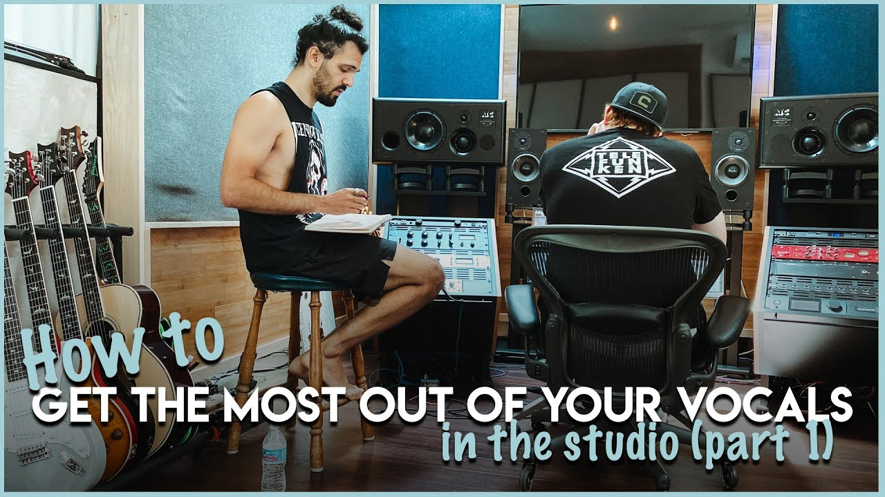 YouTube Lesson: How to get the most out of your vocals in the studio (part 1)