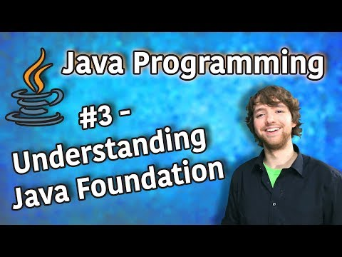 java-programming-tutorial-3---understanding-java-foundation
