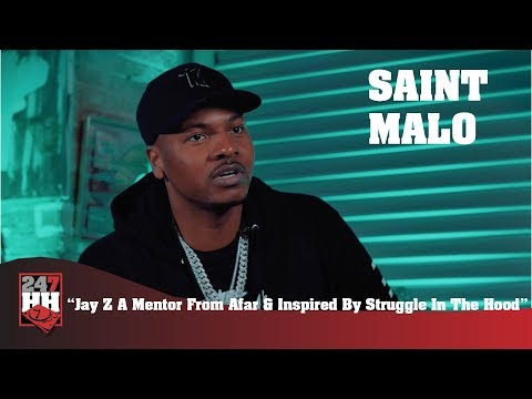 Saint Malo - Jay Z A Mentor From Afar & Inspired By Struggle In The Hood (247HH Exclusive)
