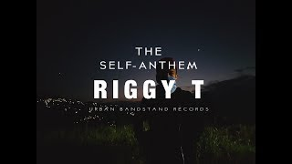 Riggy T The Self Anthem | (Full) | Rap/Hip-Hop | UBR