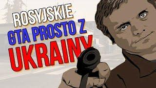 GTA z Ukrainy - tajemnice San Andreas Criminal Russia
