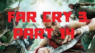 MY NEW CAMMIES! | FAR CRY 3 PART 14 (PC)