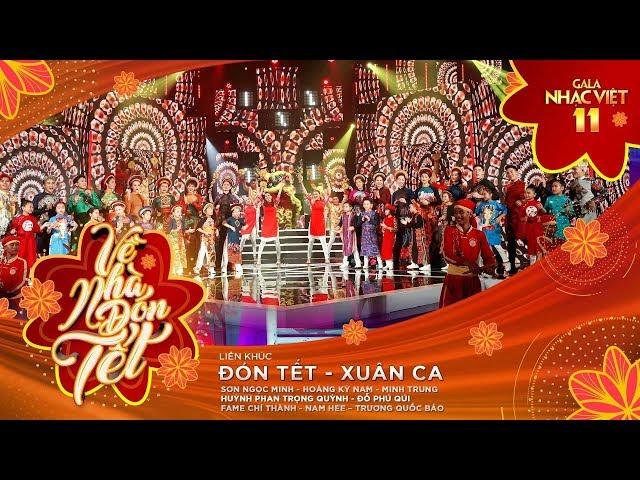 Liên khúc: Đón Tết, Xuân Ca - Nhiều nghệ sĩ   Gala Nhạc Việt 11 (Official)
