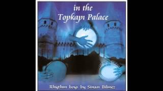 İn The Topkapı Palace Zamanda Yolculuk Official Audio