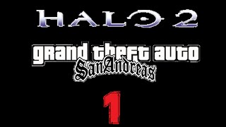 Halo 2 GTA san andreas- Loquendo Capítulo 1: Estación del Cairo