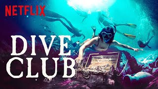 Dive Club NEW Series Trailer 🤿 Netflix Futures