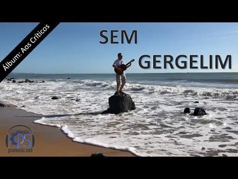 MÚSICA – Sem Gergelim psnet Álbum Aos Críticos – MPB Bossa Nova Romântica