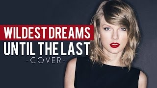 "Taylor Swift - Wildest Dreams (Punk Goes Pop Style Cover) ""Post-Hardcore"""