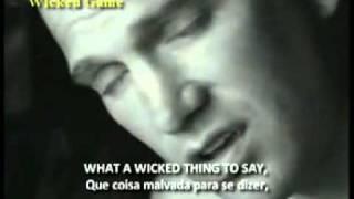 Chris Isaak - Wicked Game (legendado em ING/PORT)