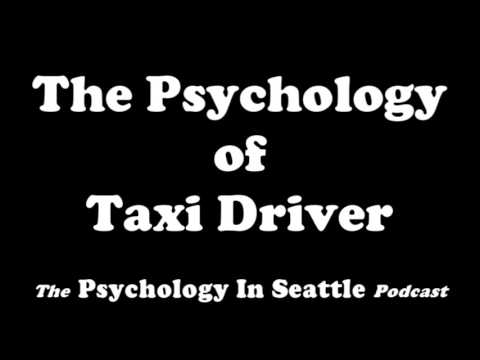 The Psychology of Taxi Driver