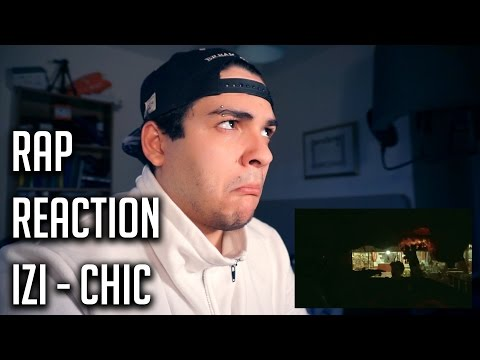 RAP REACTION • Izi - Chic • Rizzo
