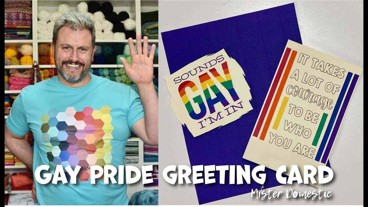Gay Pride Greeting Card Using my Cricut Explore 2 - with Mister Domestic