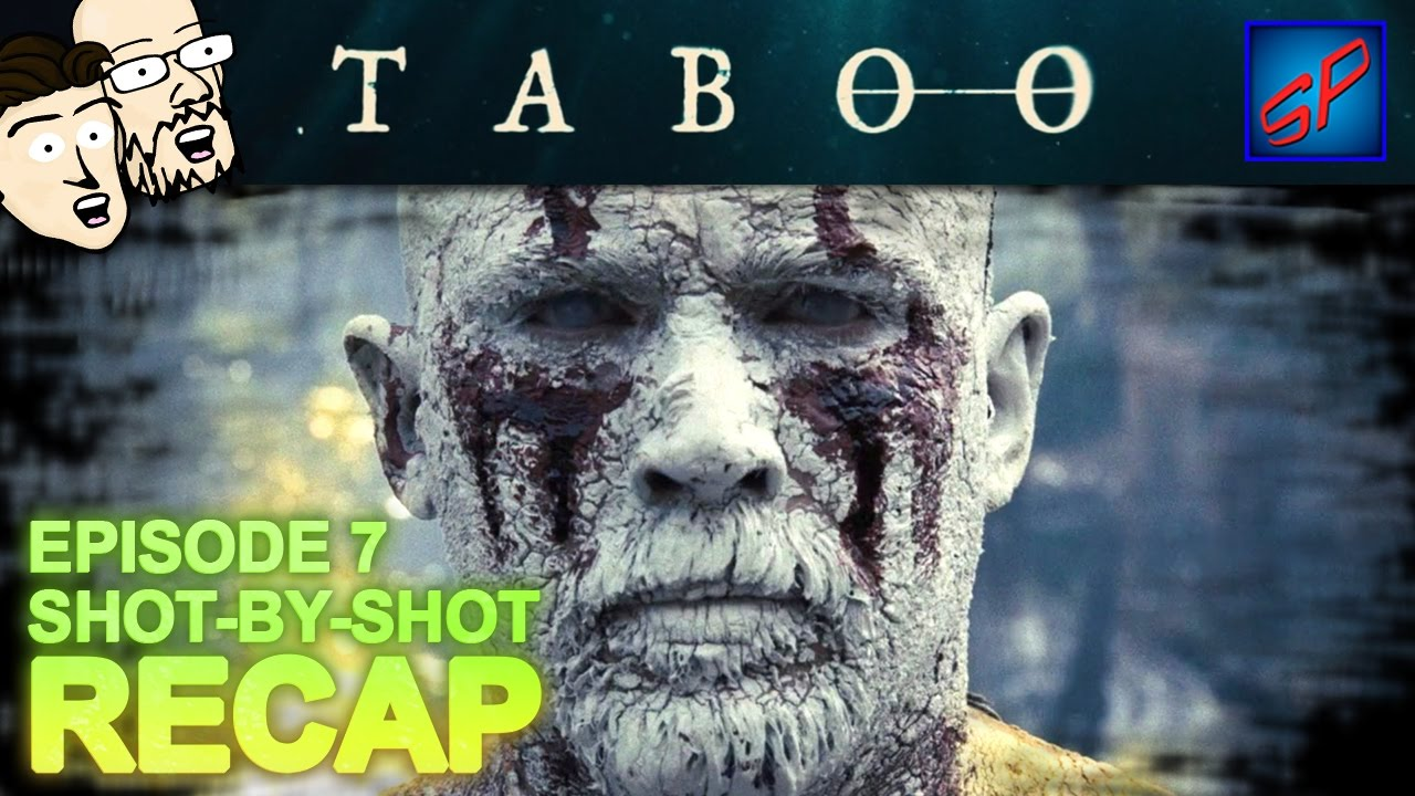 """Download Taboo s01e07 - """"Episode 7"""" - Shot-by-Shot Recap, Review & Discussion"""