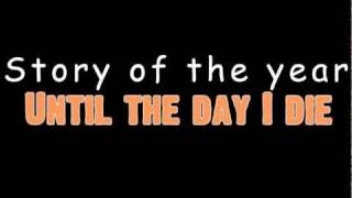 Story of the year - Until the day I die with lyrics in video [HD]
