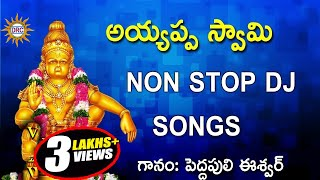 Ayyappa Swamy DJ Songs ||  Ayyappa Swamy Devotional songs