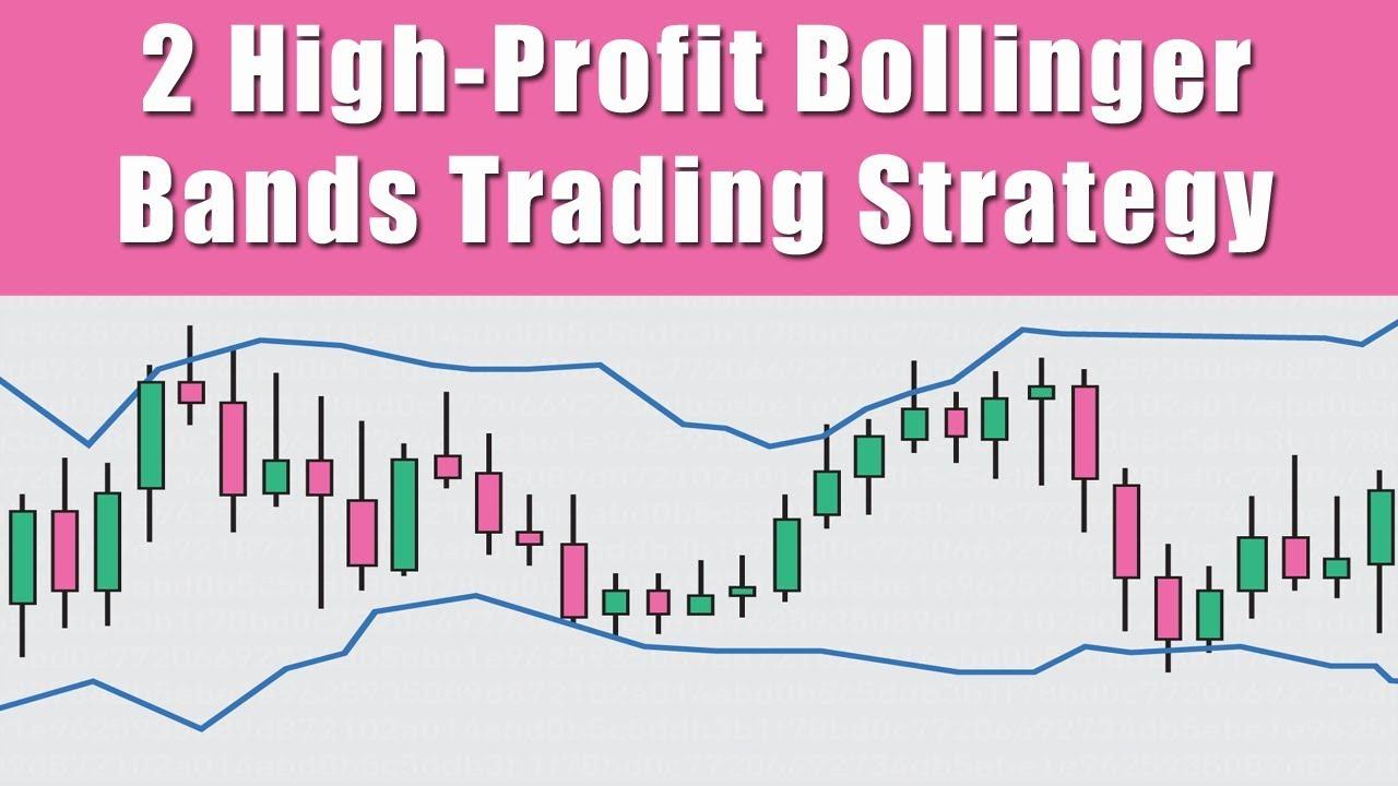 bollinger juostų strategija youtube binarinių opcionų prekybos atlyginimas