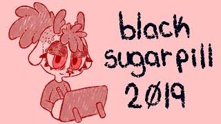 blacksugarpill 2019 [cw: gore, body horror]