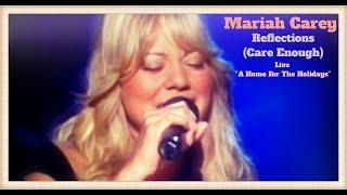 Baixar Mariah Carey - Reflections (Care Enough) (Live Video)