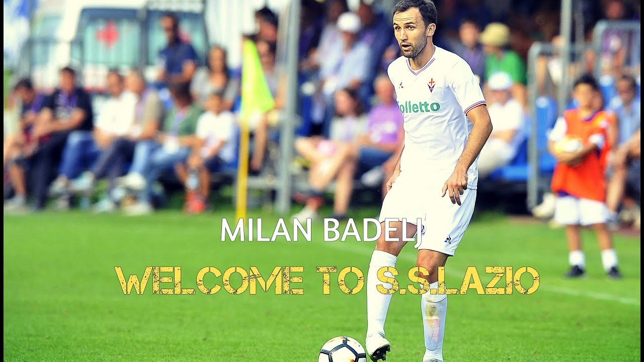 Milan Badelj ||WELCOME TO S.S.LAZIO|| - YouTube