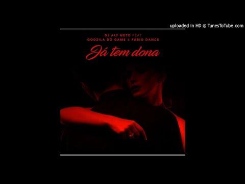 Dj Aly Neto Ft. Godzila do Game & Fabio Dance - Já Tem Dona (Afro Instrumental)