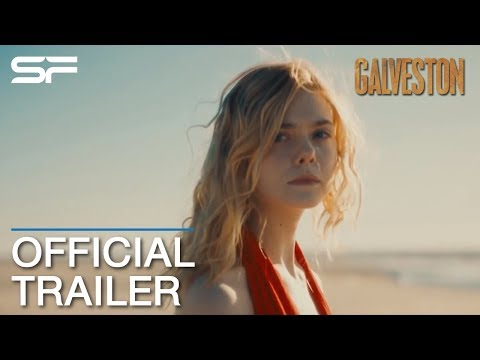 Galveston | Official Trailer  ตัวอย่าง ซับไทย