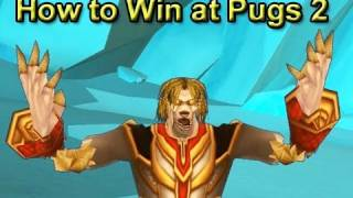 How To Win At Pugs 2 By Wowcrendor (wow Machinima)
