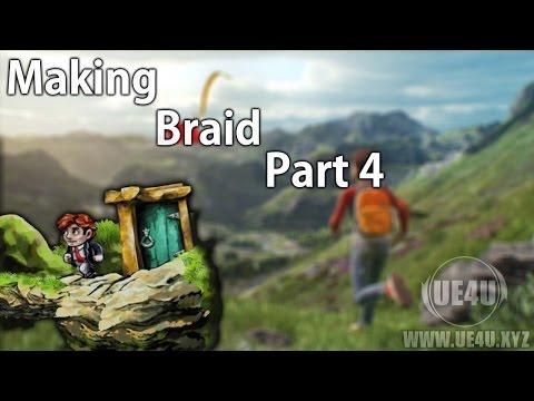 "Unreal Engine, Making ""Braid"" P4 - Player Controller - UE4U.XYZ"