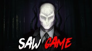 O DUELO DEFINITIVO ! ( SLENDERMAN SAW GAME )