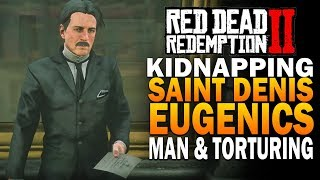 Kidnapping The Saint Denis Eugenics Man - Red Dead Redemption 2 [RDR2]