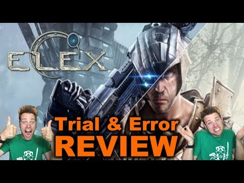 """ELEX"" or ""Easy Is Too Hard For Me"" - TRIAL AND ERROR REVIEW"