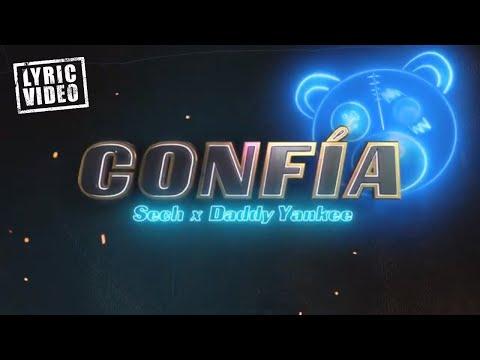 Confía (Videolyric) - Sech ft. Daddy Yankee