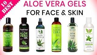 10 Best 100% Natural Aloe Vera Gels 2019 | For Face, Skin & Hair