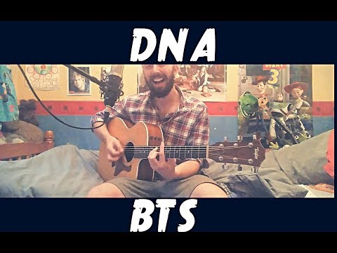 BTS (방탄소년단) - DNA - Cover (With Chords)